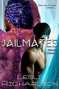 Jailmates (Maxim Colonies #1)