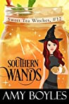 Southern Wands (Sweet Tea Witch Mysteries #12)