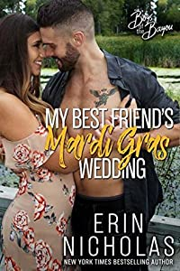 My Best Friend's Mardi Gras Wedding (Boys of the Bayou, #1)