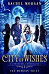 The Memory Thief (City of Wishes #1)