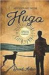 Adventures With Hugo
