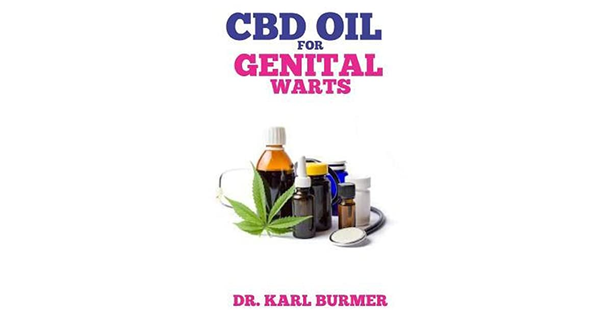 CBD Oil for Genital Warts: Your Trusted Home Remedy for