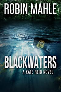 Blackwaters (Kate Reid #4)
