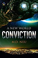 Conviction (A New World #2)