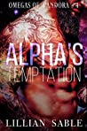 Alpha's Temptation (Omegas of Pandora #4)
