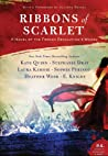 Ribbons of Scarlet by Kate Quinn