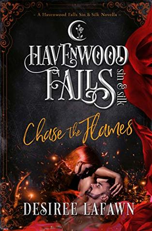 Chase the Flames (Havenwood Falls Sin & Silk #10)