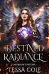 Destined Radiance (Nephilim's Destiny, #5)