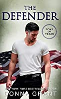 The Defender (Sons of Texas Book 4)