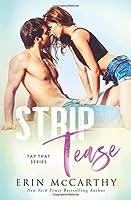 Strip Tease (Tap That #3)