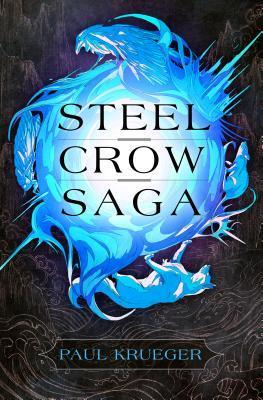 Steel Crow Saga
