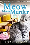 Meow Means Murder (Norwegian Forest Café #2)