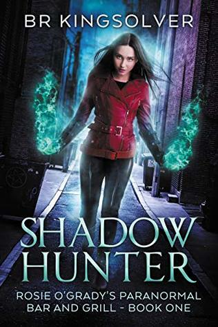 Book Review: Shadow Hunter by BR Kingsolver