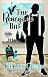 The Renegade Bid: Distinguished Gentlemen Series