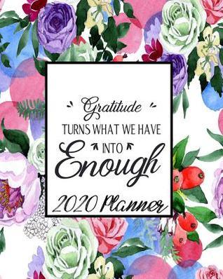 Gratitude Calendar December 2020 2020 Planner: Daily, Weekly & Monthly Calendar January Through