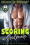 Scoring a Soulmate (Mr. Match #0.5)
