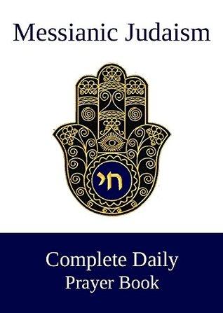 Messianic Complete Daily Prayer Book Jeff Morgan