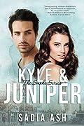 Kyle and Juniper