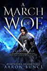 A March of Woe: A Grimdark Epic (Overthrown Book 3)