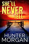 She'll Never Tell (Albany Beach Trilogy #1)