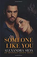 Someone Like You (Imperfect Hearts)