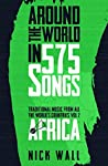 Around the World in 575 Songs: Africa: Traditional Music from all the World's Countries - Volume 2