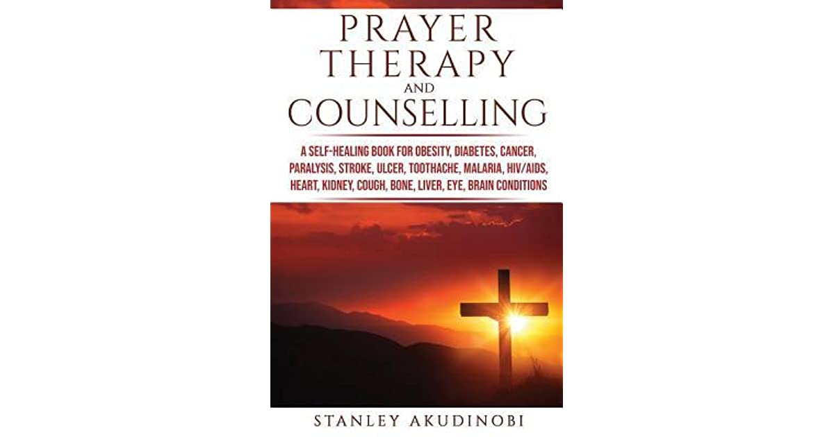 Prayer Therapy and Counselling: A Self-Healing Book for