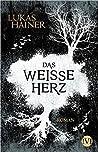 Das weiße Herz: Roman (Das dunkle Herz #2)
