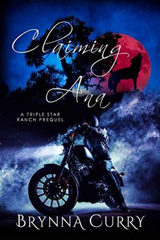 Claiming Ana (Triple Star Ranch Book 1)