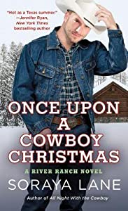 Once Upon a Cowboy Christmas (River Ranch, #3)