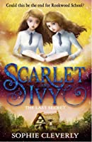 The Last Secret (Scarlet and Ivy, #6)