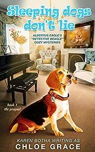 Sleeping Dogs Don't Lie (Albertus Eagle Detective Beagle #0.5)