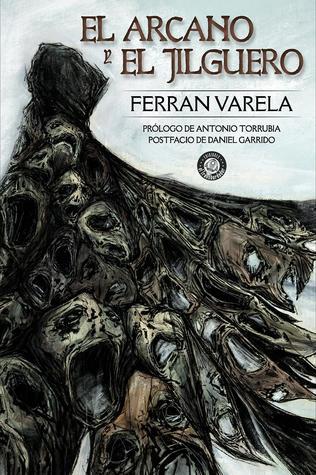 El arcano y el jilguero by Ferran Varela