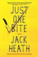 Just One Bite (Timothy Blake #2)
