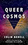 Queer Cosmos by Colin Bedell