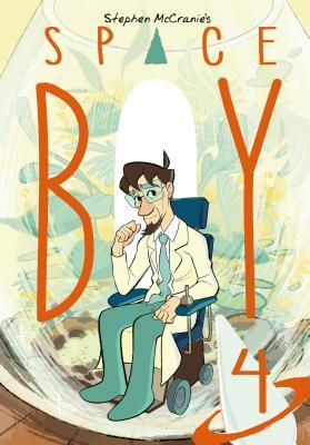 Space Boy Volume 4 (Space Boy, #4)