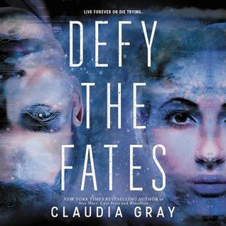 Defy the Fates (Constellation, #3) by Claudia Gray