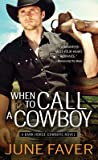 When to Call a Cowboy (Dark Horse Cowboys, #3)