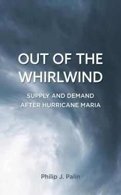 Out of the Whirlwind: Supply and Demand After Hurricane Maria
