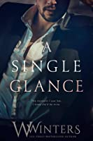 A Single Glance (Irresistible Attraction, #1)