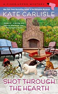 Shot Through the Hearth (A Fixer-Upper Mystery, #7)
