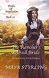 The Rancher's Beloved Bride (Brides of Inspiration #10)