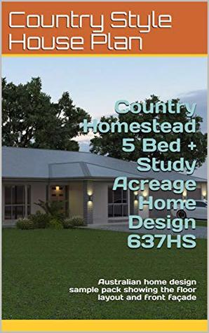 Country Homestead 5 Bed + Study Acreage Home Design 637HS ... on cold frame plans, bar layouts and plans, paddock paradise plans, holiday plans, old southern style home plans, wall plans, off-grid home design plans, jim walter home plans, rabbit hutch plans, elevated garden bed plans, chicken hutch plans, classic home plans, permaculture plans, small timber frame floor plans,