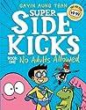 No Adults Allowed (Super Sidekicks, #1)
