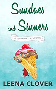 Sundaes and Sinners (Pelican Cove #9)