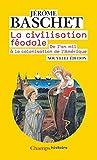 CIVILISATION FÉODALE (LA)