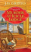 Murder at Icicle Lodge (A Ferrara Family Mystery Book 3)