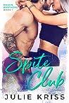 Spite Club (Mason Brothers #1)