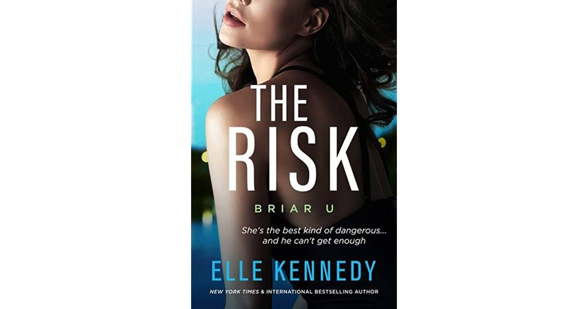 the risk briar u by elle kennedy