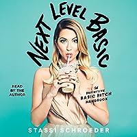 Next Level Basic: The Definitive Basic Bitch Handbook